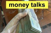 Có tiền là có quyền tiếng Anh nói sao