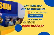 Dạy tiếng Hàn cho doanh nghiệp tại Quảng Ngãi