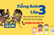 Tiếng Anh lớp 3 tại thành phố Quảng Ngãi