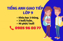 Tiếng Anh giao tiếp lớp 9