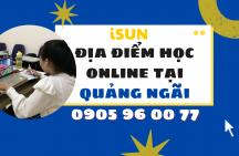 Địa điểm học online tại Quảng Ngãi