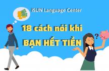 """18 cách nói khi bạn """"hết tiền"""" trong tiếng Anh"""