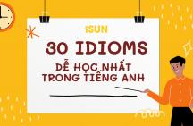 30 idioms dễ học nhất trong tiếng Anh